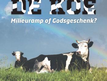 DE KOE: MILIEURAMP OF GODSGESCHENK? 1