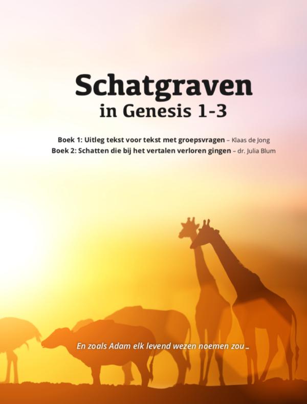Schatgraven in Genesis 1-3