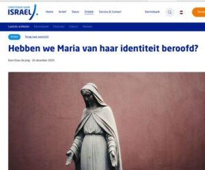 Hebben we Maria van Joodse identiteit beroofd?